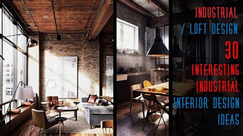interesting industrial interior design ideas youtube