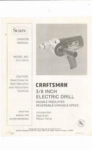 Craftsman Variable Speed 3  8 In  Electric Drill Model 315