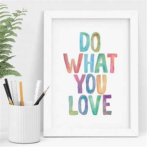 Do What You Love : 39 do what you love 39 watercolour print by the motivated type ~ Buech-reservation.com Haus und Dekorationen