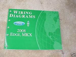 2008 Ford Edge  Mkx Wiring Diagrams