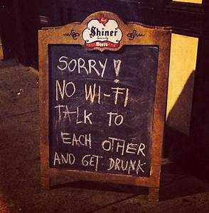 No Wi-Fi here…