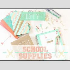 Back To School Series Diy School Supplies! Youtube