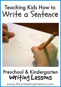 teaching kids how to write a sentence With teaching kids to write letters