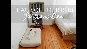 Lit Au Sol : lit au sol pour b b la transition montessori simplicit youtube ~ Teatrodelosmanantiales.com Idées de Décoration