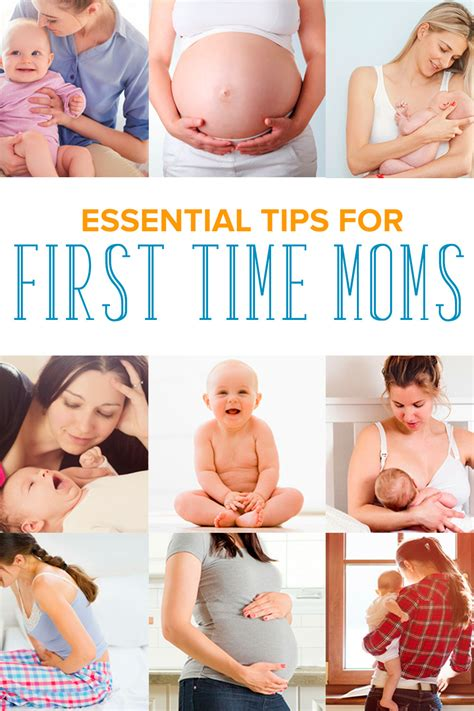 Essential Tips And Advice For First Time Moms Everything