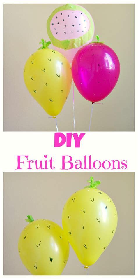 DIY Fruit Balloons – Val Event Gal