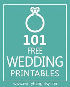 101 Wedding Printables {free} - EverythingEtsy com