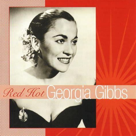 red hot georgia gibbs georgia gibbs mp buy full tracklist