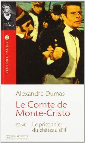 le comte de monte cristo tome 1 le prisonnier de chateau d if by alexandre dumas reviews