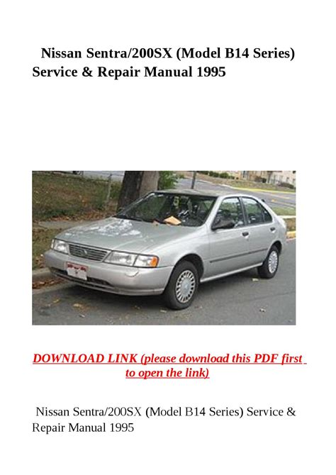 nissan sentra 2000 free download pdf repair service manual pdf nissan sentra 200sx model b14 series service repair manual 1995 by dniel toen issuu