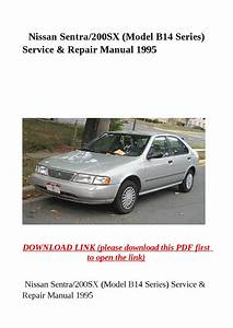 Nissan Sentra 200sx  Model B14 Series  Service  U0026 Repair