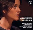 eClassical - Honegger: Jeanne d'Arc au bûcher (Live)
