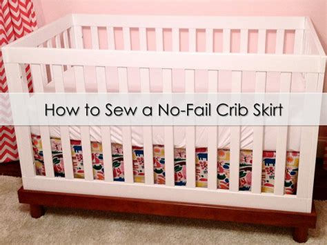 how to put a crib together without how to sew a no fail crib skirt it s great to be home