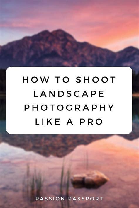 shoot landscape    pro travel