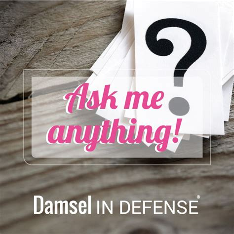 damsel defense anything ask parties guard security did holiday