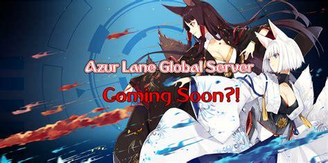 azur lane global server coming