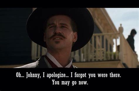 Tombstone Movie Memes - doc holiday entertainment pinterest holidays movie and doc holliday