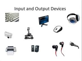Input and Output Devices