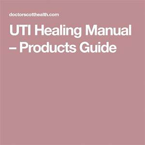 Uti Healing Manual  U2013 Products Guide