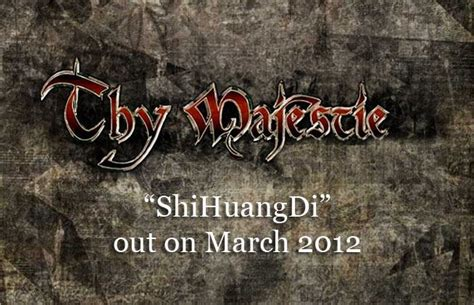 'thy Majestie' To Release New Album 'shihuangdi' » The