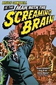 ‎Man with the Screaming Brain (2005) directed by Bruce ...
