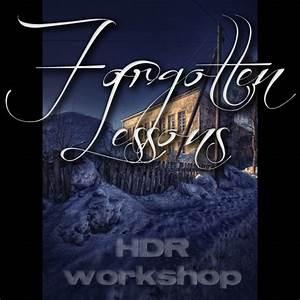 Forgotten Lessons HDR workshop by wchild on DeviantArt