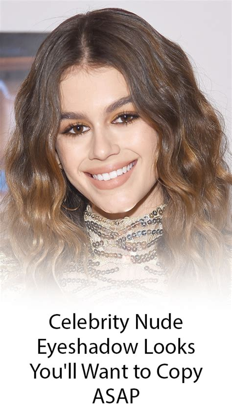 Celebrity Nude Eyeshadow Looks To Try