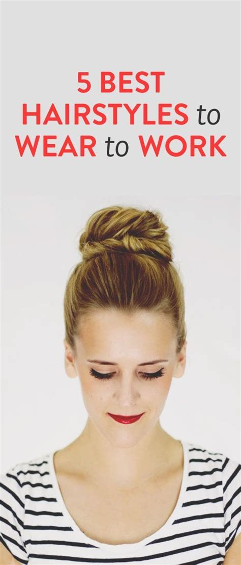 Work Hairstyles Updos by 5 Easy Hairstyles For Work Ambassador Fishtail Hair