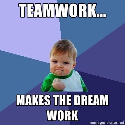 Teamwork Meme - teamwork meme
