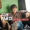 Jon Pardi, 'Up All Night' – Song Review