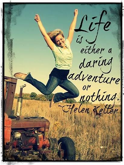 Adventure Quotes Friday Lifes Quote Its Quotesgram