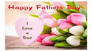 Happy fathers day 2014 wallpaper with quotes - YouTube