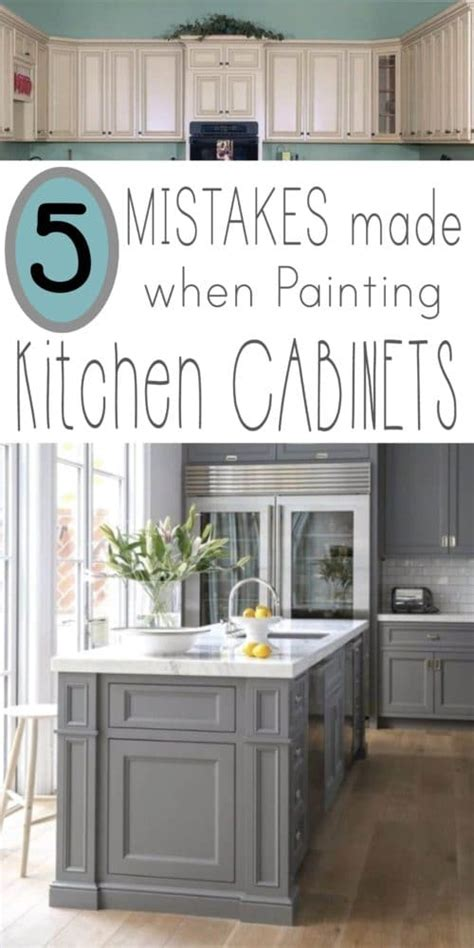 mistakes people   painting kitchen cabinets