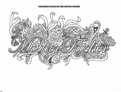 Adult Coloring Pages Motherfucker Dirty Maker Adults