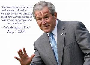 George W Bush Stupid Quotes. QuotesGram
