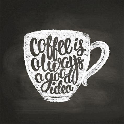 There are 59187 coffee cup sayings for sale on etsy, and they cost $7.92 on average. Chalk textured cup silhouette with lettering coffee is always a good idea on black board. coffee ...