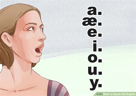How To Speak Old English 13 Steps (with Pictures) Wikihow
