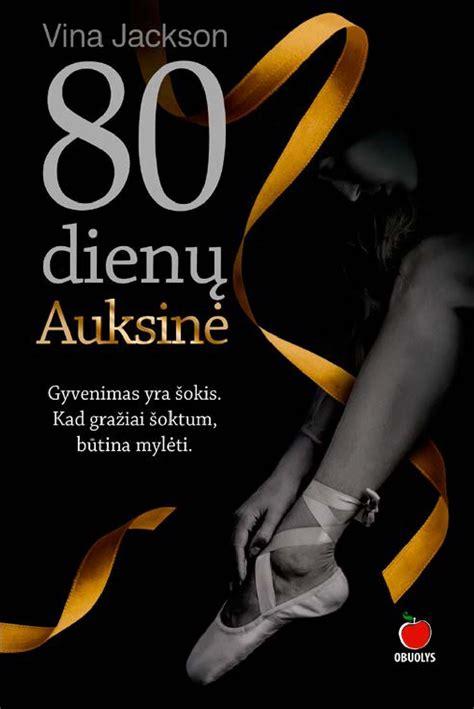 80 dienu Auksine by knygos.lt - Issuu