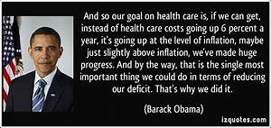 And so our goal... Obama Health Insurance Quotes