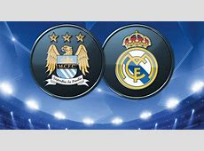 Dreaming on Final Manchester City vs Real Madrid Preview