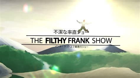 Support us by sharing the content, upvoting wallpapers on the page or sending your own. Filthy Frank: Anime Opening by rnknvisuals on DeviantArt