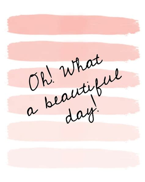 Oh What A Day Quotes Quotesgram