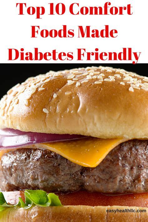 top 10 comfort foods made diabetes friendly diabetes