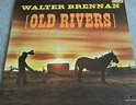 "Walter Brennan / Old Rivers / Vintage 12"" Vinyl LP Record ..."