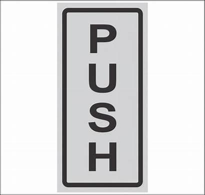 Push Door Sign Aluminum Warehouse Safety
