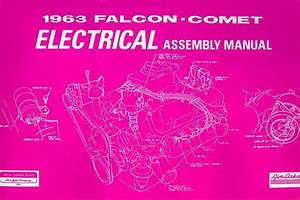 1963 63 Ford Falcon Electrical Assembly Manual