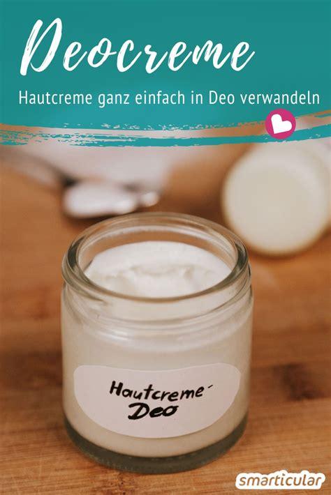 hautcreme selber machen selbstgemachte deocreme mit natron aus hautcreme so geht s