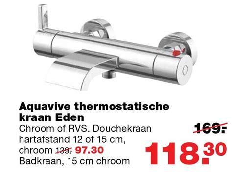 praxis badkraan aquavive thermostatische kraan eden aanbieding bij praxis