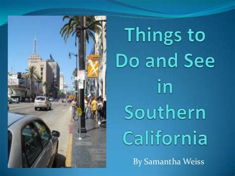 best southern cities to visit places to visit in southern california