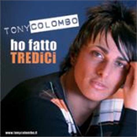 testi tony colombo ho fatto tredici tony colombo tracklist copertina canzoni